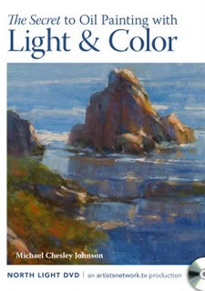 The Secret to Oil Painting with Light & Color Art Instruction DVD Video by Michael Chesley Johnson