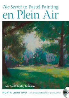 The Secret to Pastel Painting En Plein Air Art Instruction DVD Video by Michael Chesley Johnson
