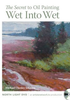 The Secret to Oil Painting Wet-into-Wet Alla Prima Art Instruction DVD Video by Michael Chesley Johnson